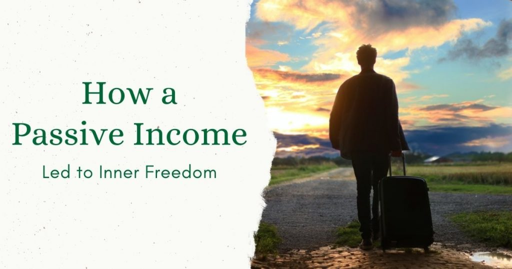 Passive Income to Inner Freedom